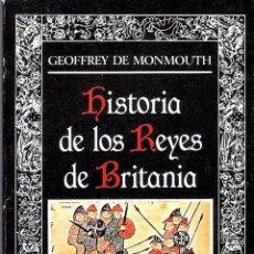 Livros antigos: HISTORIA DE LOS REYES DE BRITANIA - GEOFREY DE MONMOUTH. Lote 210532448