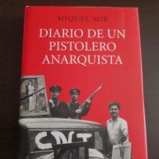 Libros antiguos: DIARIO DE UN PISTOLERO ANARQUISTA MIQUEL MIR. Lote 210570133