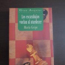 Libros antiguos: LOS ESCARABAJOS VUELAN AL ATARDECER MARIA GRIPE. Lote 210570963