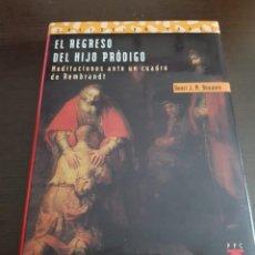Libros antiguos: EL REGRESO DEL HIJO PRODIGO HENRI J. M. HOUWEN. Lote 210571187