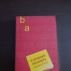 Libros antiguos: LA PIMPINELA ESCARLATA BARONESA D´ORCZY. Lote 210571585