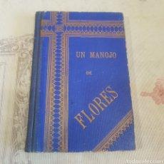 Libros antiguos: UN MANOJO DE FLORES- HISTORIETAS PARA NIÑOS 1896. Lote 210581215