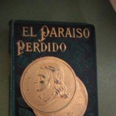 Libros antiguos: EL PARAISO PERDIDO. MILTON, JOHN. VIÑETAS INSPIRADAS EN DIBUJOS DE GUSTAVO DORÉ. 1891. Lote 210609250