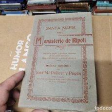 Libros antiguos: SANTA MARIA DEL MONASTERIO DE RIPOLL. RESEÑA HISTÓRICA . JOSÉ Mª PELLICER Y PAGÉS . 1888 . GIRONA. Lote 210615405