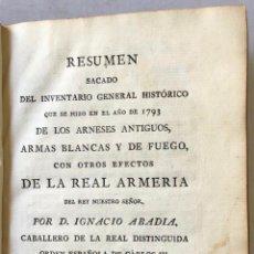 Libros antiguos: RESUMEN DEL INVENTARIO GENERAL HISTÓRICO QUE SE HIZO EN EL AÑO DE 1793 DE LOS ARNESES ANTIGUOS, ARMA. Lote 114797751