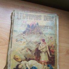 Libros antiguos: LOS ÚLTIMOS DÍAS DE POMPEYA, E. BULWER LYTTON. EDICIÓN SATURNINO CALLEJA 191*. Lote 210649004