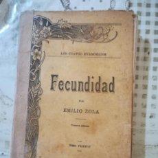 Libros antiguos: FECUNDIDAD - EMILIO ZOLA - 1900. Lote 210649727