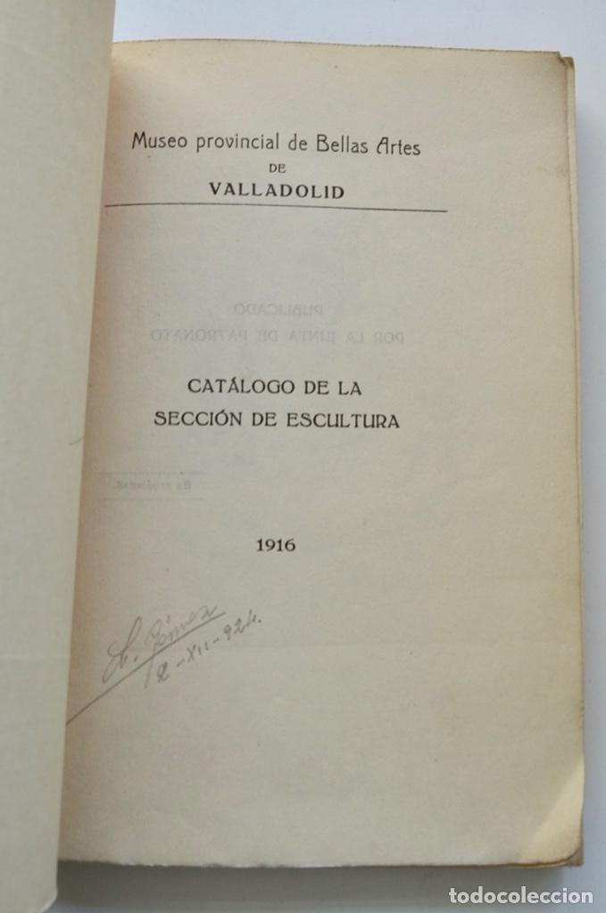 Libros antiguos: Museo Provincial de Bellas Artes de Valladolid. Catálogo de la Sección de Escultura. 1916 - Foto 2 - 210755324