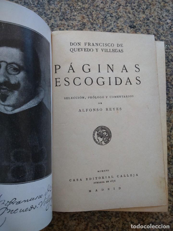 Libros antiguos: PAGINAS ESCOGIDAS - QUEVEDO -- SELECCION, PROLOGO DE ALFONSO REYES -- CALLEJA 1917 -- - Foto 2 - 210766757