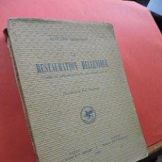 Libros antiguos: LA RESTAURATION HELLÉNIQUE. CHAPUISAT, EDOUARD. ED. JEAN BUDRY. PARÍS 1924.. Lote 210815344