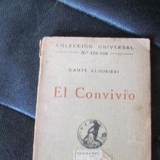 Libros antiguos: EL CONVIVIO. DANTE ALIGHIERI. COLECCION UNIVERSAK 106-108. 1919. Lote 210816186
