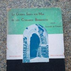 Libros antiguos: LA GUERRA SANTA POR MAR DE LOS CORSARIOS BERBERISCOS -- FERNANDO DE CARRRANZA --. Lote 210816814
