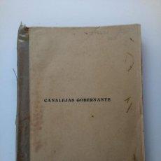 Libros antiguos: CANALEJAS GOBERNANTE - DISCURSOS PARLAMENTARIOS - CORTES DE 1910. Lote 210823756