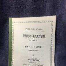 Libros antiguos: NOVELISTAS ESPAÑOLES CONTEMPORANEOS LEYENDAS GENEALOGICAS ESPAÑA DE TRUEBA TOMO I 1887 COPIA 30X21,5. Lote 210936724