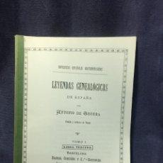 Libros antiguos: LEYENDAS GENEALOGICAS DE ESPAÑA DE TRUEBA TOMO I LIBRO TERCERO 1887 30,5X21,5CMS. Lote 210939360