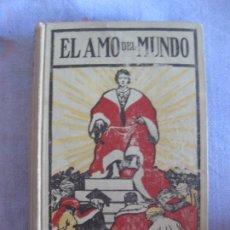 Libros antiguos: EL AMO DEL MUNDO. ROBERTO HUGO BENSON. GUSTAVO GILI EDITOR .1909.. Lote 210939521