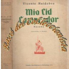 Libros antiguos: MIO CID CAMPEADOR (HAZAÑA), VICENTE HUIDOBRO, C.I.A.P., 1929. Lote 210969500
