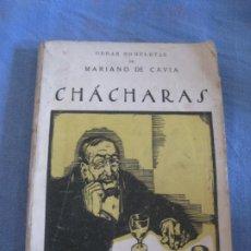 Libros antiguos: MARIANO DE CAVIA. CHACHARAS. RENACIMIENTO 1923.. Lote 210983295
