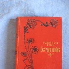 Libros antiguos: MAXIMO GORKI. LOS VAGABUNDOS. EDITORIAL MAUCCI.. Lote 210983451