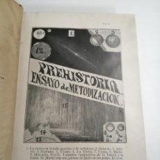Libros antiguos: PREHISTORIA. ENSAYO DE METODIZACIÓN. ILDEFONSO RODRIGUEZ. 1906 MADRID. ED.: LIBRERIA INTERNACIONAL. Lote 211263179