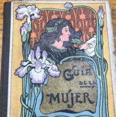 Libros antiguos: GUIA DE LA MUJER (PALUZIE, 1903) MANUSCRITO. Lote 211263666