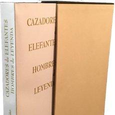 Libros antiguos: CAZADORES DE ELEFANTES, HOMBRES DE LEYENDA. Lote 211273844