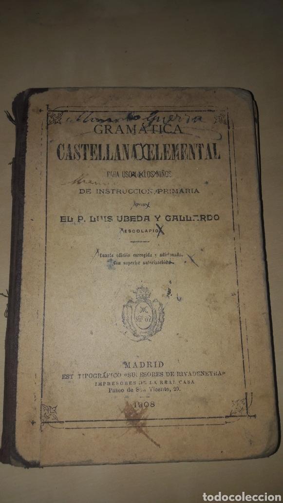 LIBRO DE GRAMATICA CASTELLANA ELEMENTAL-1908 (Libros Antiguos, Raros y Curiosos - Otros Idiomas)