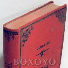 Libros antiguos: COMPAYRÉ, GABRIEL. CURSO DE MORAL TEÓRICA Y PRÁCTICA. HERNANDO Y Cª. 1902. Lote 211400036