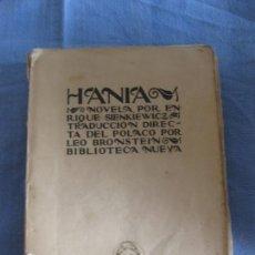 Libros antiguos: HANIA. ENRIQUE SIENKIEWICZ. BIBLIOTECA NUEVA.. Lote 211426391