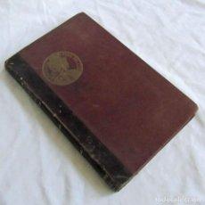 Libros antiguos: COMO LAS GASTA PIMPINELA ESCARLATA 1936 BARONESA DE ORCZY, ENCUADERNADO. Lote 211429700