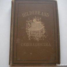 Libros antiguos: MUY RARO 1911 CÁMERA OBSCURA, HILDEBRAND. Lote 211451295