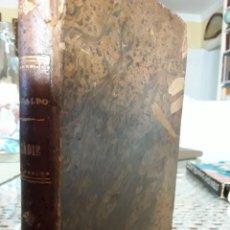 Libros antiguos: EPISODIOS NACIONALES - CADIZ - BENITO PÉREZ GALDOS. Lote 211476792