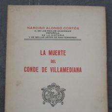 Libros antiguos: LA MUERTE DEL CONDE DE VILLAMEDIANA. NARCISO ALONSO CORTES 1928. Lote 211482607