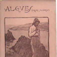 Libros antiguos: ALGUES, PROSES SALOBRES / H. NADAL I MALLOL. BUENOS AIRES, 1918. 18X12CM. 88 P.. Lote 211494722