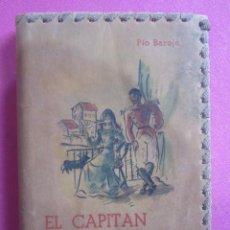 Libros antiguos: EL CAPITÁN MALA SOMBRA PÍO BAROJA RARA EDICION EN PIEL CON PORTADA JUAN ESPLANDIU 1953. Lote 211505395