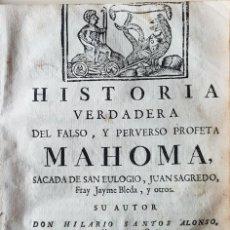 Libros antiguos: VERDADERA HISTORIA DE MAHOMA HILARIO SANTOS 1767. Lote 211511446