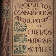 Libros antiguos: WOLFF : PRODUCTOS PARA CONSERVACIÓN Y ABRILLANTADO DE CUEROS MADERAS Y METALES (ROCH, C. 1930). Lote 211608496