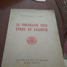Libros antiguos: LA CONJUGACIÓ DELS VERBS EN VALENCIÀ. GUILLEM RENAT I FERRIS. Lote 211610239