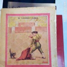 Libros antiguos: EL TORO EL TORERO Y EL GATO WENCESLAO FERNANDEZ. Lote 211619497