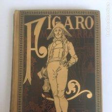 Libros antiguos: FÍGARO DE MARIANO JOSÉ DE LARRA. AÑO 1884.. Lote 211676933