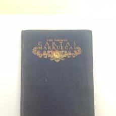 Libros antiguos: CARTAS MARRUECAS DE JOSÉ CADALSO. Lote 211792223