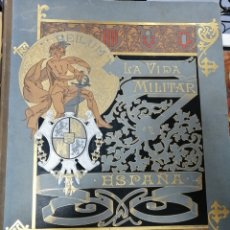Libros antiguos: LA VIDA MILITAR EN ESPAÑA 1888. FRANCISCO BARADO. Lote 211860846