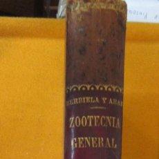 Libros antiguos: ZOOTECNIA GENERAL , A. RAFAEL BERBIELA 1907 Y SANTOS ARAN. Lote 211957917