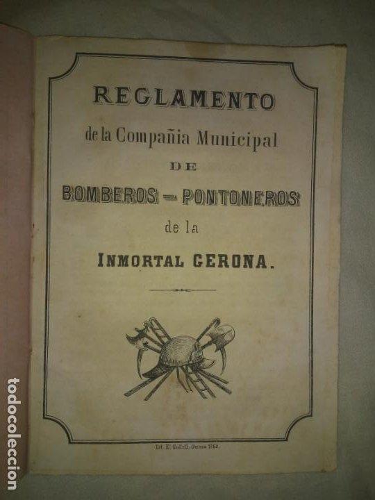 Libros antiguos: REGLAMENTO DE LA COMPAÑIA MUNICIPAL DE BOMBEROS-PONTONEROS DE LA INMORTAL GERONA - AÑO 1868. - Foto 2 - 212009472