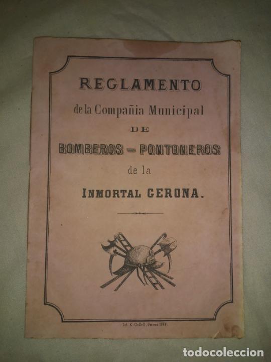REGLAMENTO DE LA COMPAÑIA MUNICIPAL DE BOMBEROS-PONTONEROS DE LA INMORTAL GERONA - AÑO 1868. (Libros Antiguos, Raros y Curiosos - Historia - Otros)