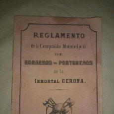 Libros antiguos: REGLAMENTO DE LA COMPAÑIA MUNICIPAL DE BOMBEROS-PONTONEROS DE LA INMORTAL GERONA - AÑO 1868.. Lote 212009472