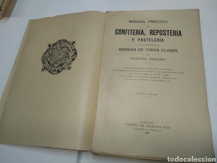 Libros antiguos: Visconti, Roberto.Manual práctico de confitería, repostería y pastelería y la preparación de bebida - Foto 7 - 212031867