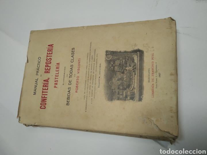 Libros antiguos: Visconti, Roberto.Manual práctico de confitería, repostería y pastelería y la preparación de bebida - Foto 9 - 212031867