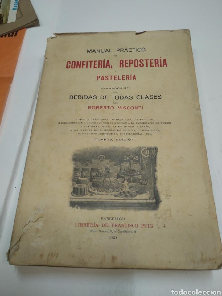 VISCONTI, ROBERTO.MANUAL PRÁCTICO DE CONFITERÍA, REPOSTERÍA Y PASTELERÍA Y LA PREPARACIÓN DE BEBIDA (Libros Antiguos, Raros y Curiosos - Cocina y Gastronomía)