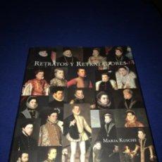 Libros antiguos: RETRATOS Y RETRATADORES. MARÍA KUSCHE. FUND.DE APOYO A LA HISTORIA DEL ARTE HISP. BUEN ESTADO. Lote 212063145